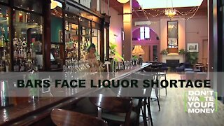 Bars facing liquor shortage