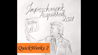 QuickWorks 2: Acquitted President Trump Sketch