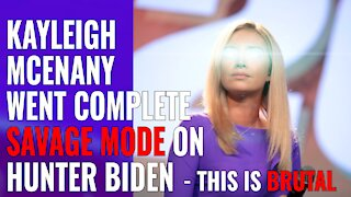 KAYLEIGH MCENANY WENT COMPLETE SAVAGE MODE ON HUNTER BIDEN - THIS IS BRUTAL