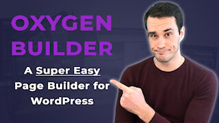 Oxygen Builder - A Super Easy Page Builder for WordPress
