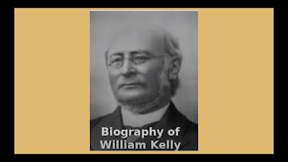 Biography of William Kelly Audio Book