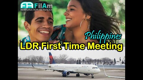 LDR first time meeting Philippines