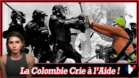 La Colombie Crie à l'Aide !