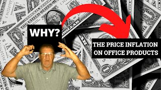 Why the price inflation on office products?