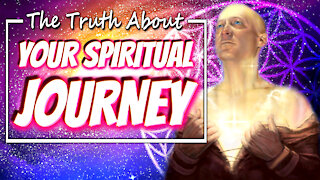 The Truth About Your Spiritual Journey