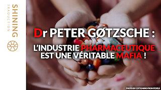 Dr Peter Gøtzsche : L'industrie pharmaceutique est une véritable mafia !