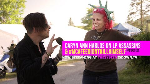 251: Caryn Ann Harlos on LP Assassins & #McAfeeDidntKillHimself (@ PorcFest 2021)
