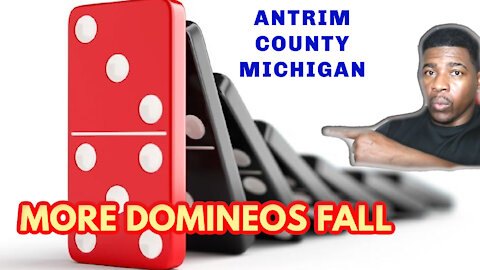 Dominoes Are Falling In Antrim County