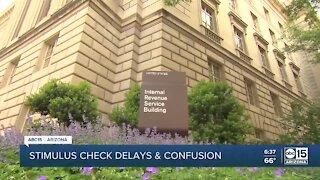 Stimulus check delays and confusion