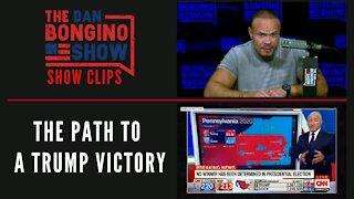 The Path To A Trump Victory - Dan Bongino Show Clips