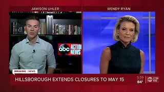 Hillsborough County extends existing closures through May 15
