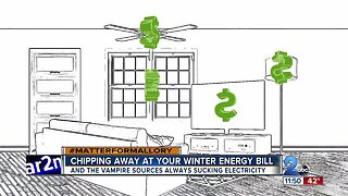 Matter for Mallory: Cutting off energy vampires, and reducing your winter utility bills