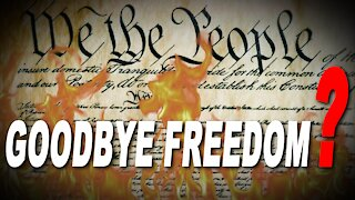 Goodbye Freedom? Let's Talk About It!