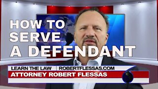 HOW TO SERVE A DEFENDANT WITH A LAWSUIT