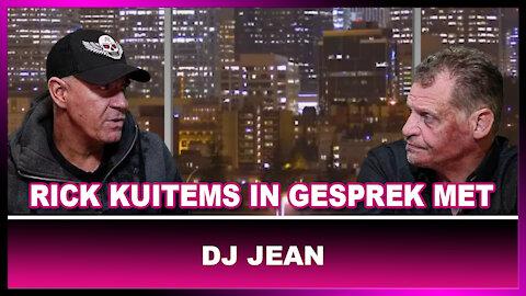 Rick Kuitems in gesprek met DJ Jean over de klappen die er vallen in zijn branche