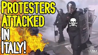 BREAKING: Protesters ATTACKED In Italy! - Port Of Trieste STILL CLOSED As Workers REFUSE JAB!