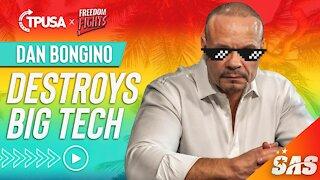 Dan Bongino Destroys Big Tech