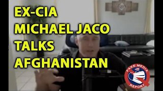 Ex-CIA Michael Jaco Discusses The Situation in Afghanistan, by Nicholas Veniamin
