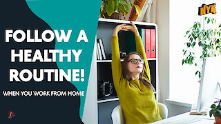 How To Maintain A Healthy Fitness Routine While Working From Home :) :)
