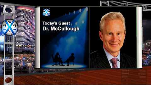 Dr. McCullough - The Never Needed To Be Lockdowns, The Covid Myth