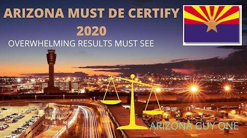 """ARIZONA MUST DE CERTIFY 2020 ...BAD NUMBERS """"PROOF"""""""
