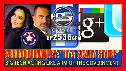 """EP 2536-6PM Senator Hawley: Big Tech """"Acting Like Arms Of The Government""""; """"It's Scary Stuff"""""""