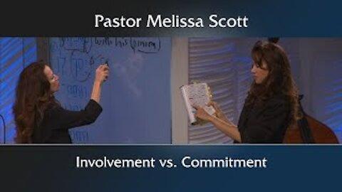 Luke 9:57-62 Involvement vs. Commitment