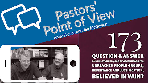 Pastors Point of View 173. Question and Answer.
