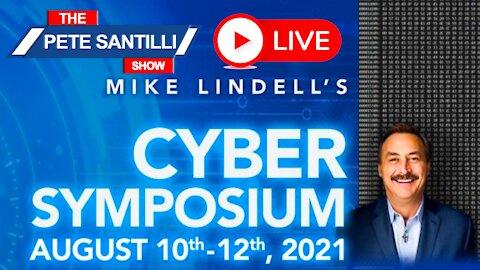 🚨PETE SANTILLI LIVE @Mike Lindell's CYBER SYMPOSIUM Aug 10-12