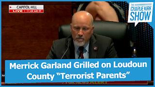 "Merrick Garland Grilled on Loudoun County ""Terrorist Parents"""