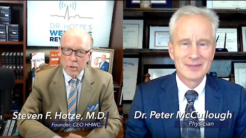 Dr. Hotze Interviews Dr. McCullough about the Deadly Injection