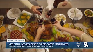 Keeping loved ones safe over holidays amid ongoing pandemic