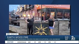 We're Open Baltimore - Earth Wood Fire