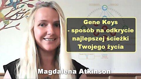 Gene Keys - sposób na odkrycie najlepszej ścieżki Twojego życia - Magdalena Atkinson