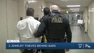 Two jewelry thieves behind bars