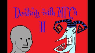 Dealing with NPCs 2