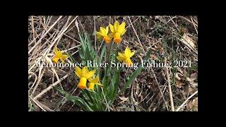 Menomonee River Spring Fishing 2021 小河春钓