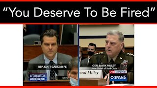 Rep. Gaetz To Gen. Milley: You Deserve To Be Fired