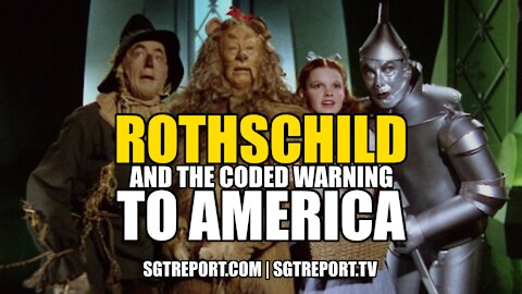 ROTHSCHILD & THE CODED WARNING TO AMERICA