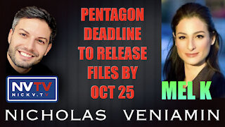 Mel K Discussion Pentagon To Release Files By October 25 with Nicholas Veniamin