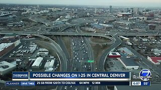 Possible changes coming to I-25 in central Denver