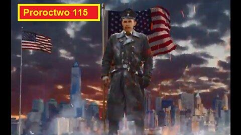 Proroctwo 115. Strzeżcie Się Totalitarnej Dyktatury, Która Przychodzi Na Świat.