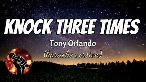 KNOCK THREE TIMES - TONY ORLANDO (karaoke version)
