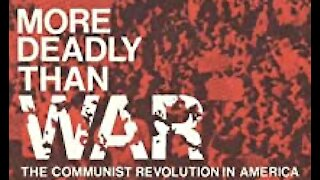 MORE DEADLY THAN WAR THE COMMUNIST REVOLUTION IN AMERICA