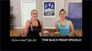 TDW BLACK FRIDAY SPECIALS!