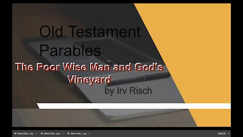 OT Parables The Poor Wise Man and Gods Vineyard by Irv Risch