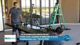 Comprehensive Glass Repair & Installation // True View Windows & Glass