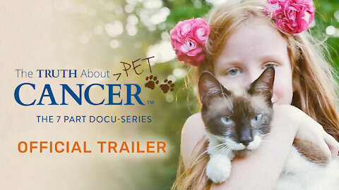 The Truth About Pet Cancer - Official Trailer