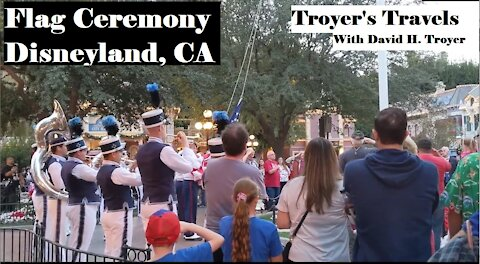 Flag Ceremony at Disneyland, California with Troyer's Travels