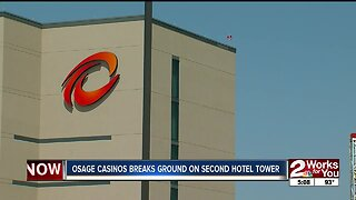 Osage Casino breaks ground on second hotel tower